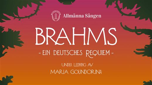 Bild för Brahms: Ein deutsches Requiem med Allmänna Sången, 2018-10-21, Uppsala Missionskyrka