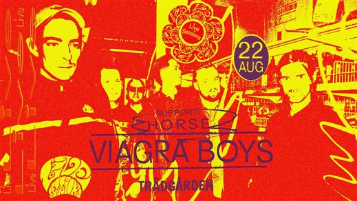 Bild för Live Sessions: Viagra Boys + Horse, 2019-08-22, Trädgården