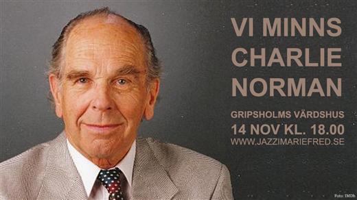 Bild för Vi minns Charlie Norman, 2021-11-14, Gripsholms värdshus