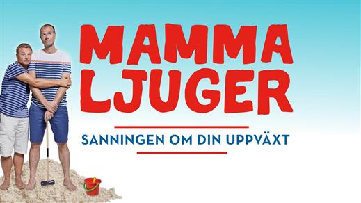 Bild för Mamma Ljuger – Finspång, 2020-11-19, Kulturhuset Finspång, Stora Salongen