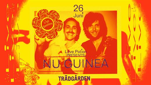 Bild för LIVE Sessions: Nu Guinea, 2019-06-26, Trädgården