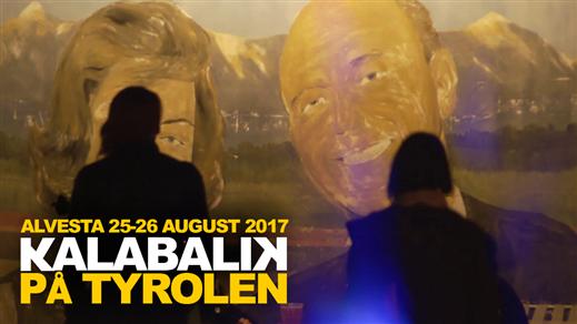 Bild för KALABALIK 2017, 2017-08-25, TYROLEN i Blädinge