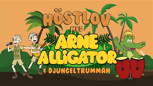 Bild för Arne Alligator & Djungeltrumman, 2019-11-01, Hörsalen