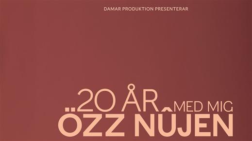 Bild för 20 ÅR MED MIG - ÖZZ NÛJEN, 2021-05-02, Konsertsalen i Spira