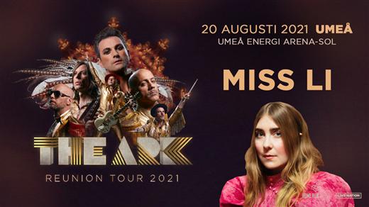 Bild för The Ark + Miss Li, 2021-08-20, Umeå Energi Arena Sol