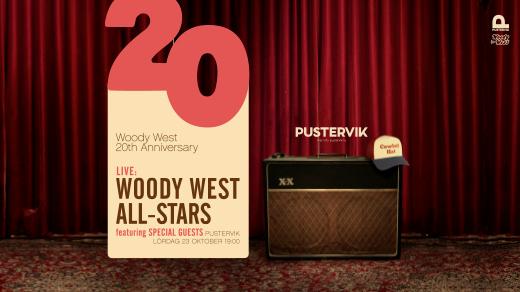 Bild för Woody West 20th Anniversary!, 2021-10-23, Pustervik