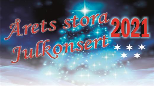 Bild för Årets stora julkonsert 2021, 2021-11-22, Stora Salen