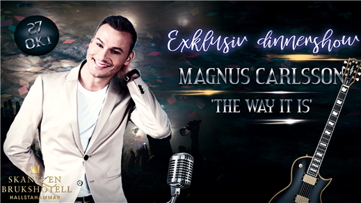 "Bild för Magnus Carlsson ""The Way It Is"" - 27 oktober, 2018-10-27, Skantzen Brukshotell"