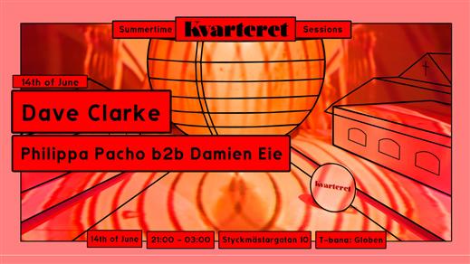 Bild för Summertime sessions w/ Dave Clarke, Damien Eie, 2019-06-14, Slaktkyrkan