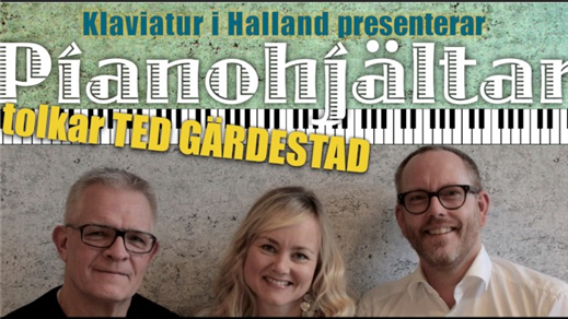 Bild för Pianohjältar tolkar Ted Gärdestad, 2019-03-22, Kungsäter Byggdegård