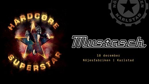Bild för Hardcore Superstar + Mustasch, 2021-12-10, Nöjesfabriken