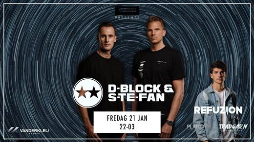 Bild för D-BLOCK & S-TE-FAN - Trädgårn - Fredag 21 Januari, 2022-01-21, TRÄDGÅR'N