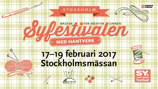 Bild för Sy-& Hantverksfestivalen 17-19 februari  2017, 2017-02-17, Stockholmsmässan i Älvsjö