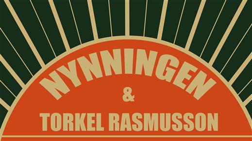 Bild för Nynningen + Torkel Rasmusson, 2019-05-31, Sticky Fingers