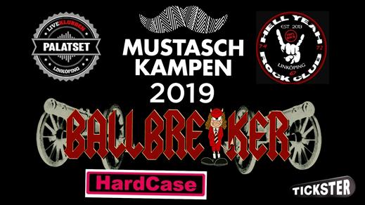 Bild för Mustaschkampen w/ Ballbreaker & Hardcase, 2019-11-23, PALATSET