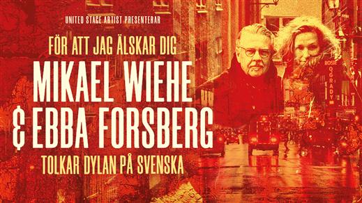 Bild för Mikael Wiehe & Ebba Forsberg, 2019-11-15, Borås Kongress
