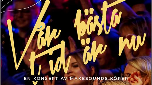 Bild för Vår bästa tid är nu - konsert av MakeSounds körer, 2019-12-08, KRISTINEHALLEN