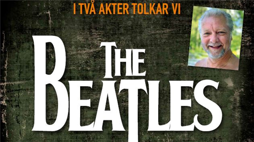 Bild för The Beatles - Krister Claesson med band, 2020-04-04, Karlsholmes Folkets Park - Jubileumsteatern
