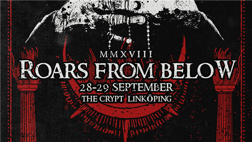 Bild för Klubb Hellion: ROARS FROM BELOW FESTIVAL - Weekend, 2018-09-28, The Crypt
