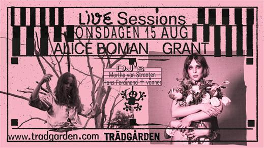 Bild för Live Sessions: Alice Boman + Grant, 2018-08-15, Trädgården