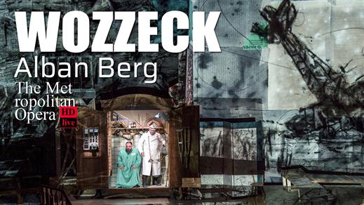 Bild för MET: WOZZECK - ALBAN BERG 16/2, 2020-02-16, Hebeteatern, Folkets Hus Kulturhuset