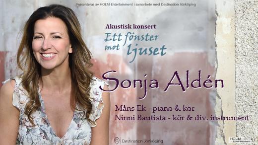 Bild för Sonja Aldén - Ett fönster mot ljuset, 2021-10-23, Jönköpings Teater