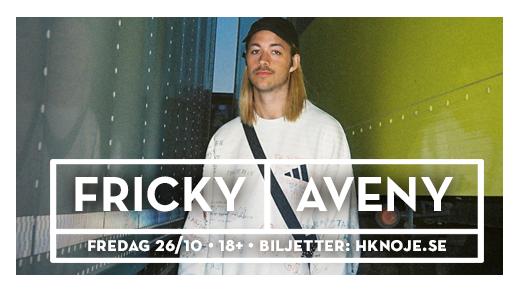 Bild för Fricky | Aveny, Sundsvall, 2018-10-26, Aveny Sundsvall