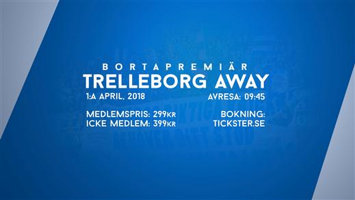 Bild för BORTAPREMIÄR - Trelleborg away, 2018-04-01, Clarion Hotel Post