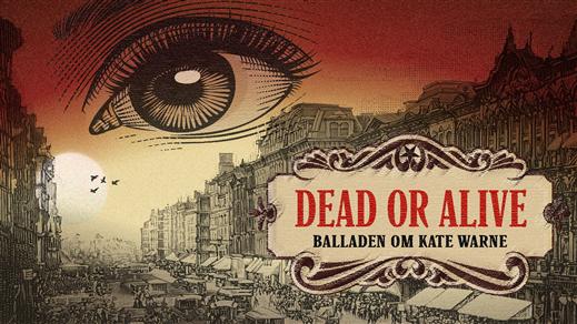 Bild för Dead or alive, 2021-03-11, Teater Borgen