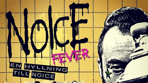 Bild för Noice fever - en hyllning till Noice, 2019-06-22, Bomber Bar Motala