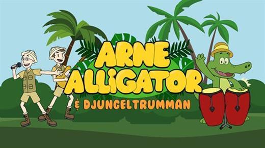 Bild för Arne Alligator & Djungeltrumman, 2020-10-10, Folkets Hus