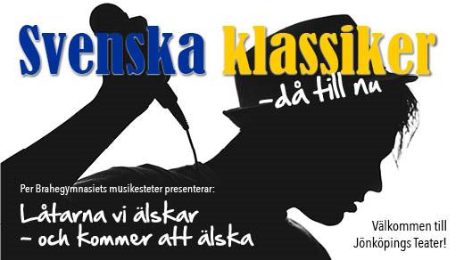 Bild för Svenska klassiker 26/5 kl. 15:30, 2018-05-26, Jönköpings Teater
