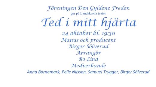 Bild för Ted i mitt hjärta, 2019-10-24, Landskrona Teater