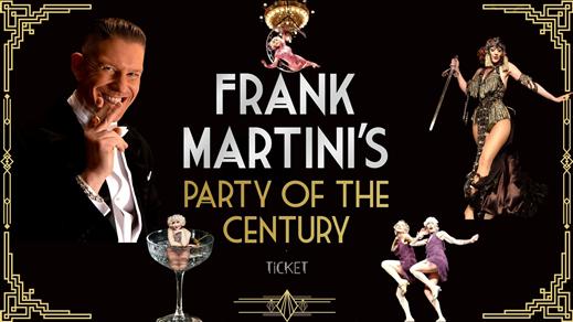 Bild för Frank Martini's Party of the Century Sundsvall, 2021-10-09, Stadshuset Sundsvall