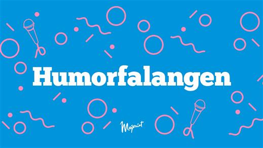 Bild för Humorfalangen –19/3, Mejeriet, 2019-03-19, Mejeriet