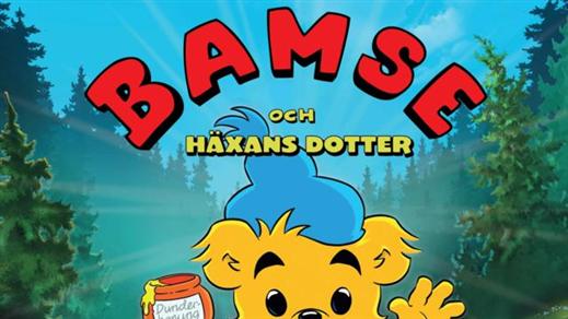 Bild för Bamse och häxans dotter (Barntill. Kl.15:00 1t5m), 2016-12-28, Saga Salong 1