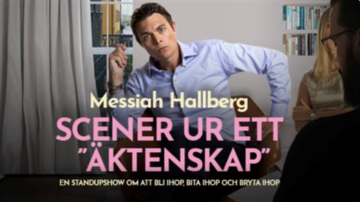 """Bild för MESSIAH HALLBERG - Scener ut ett """"äktenskap"""", 2019-10-17, ROYAL-biografen"""