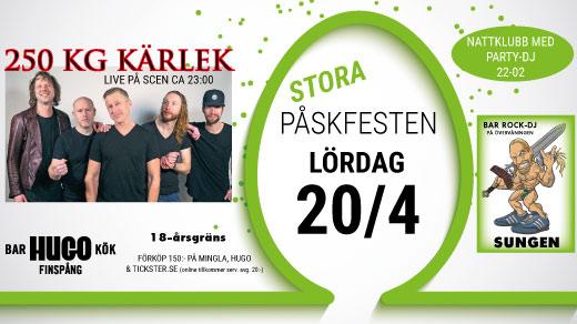 Bild för 250 KG KÄRLEK + Sungen - Påskafton 20/4, 2019-04-20, Hugo Finspång