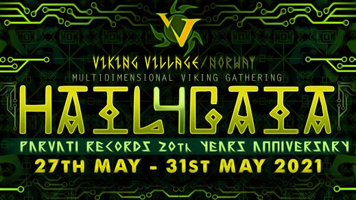 Bild för Hail4Gaia Parvati Records 20th Anniversary, 2021-05-27, VikingVillage