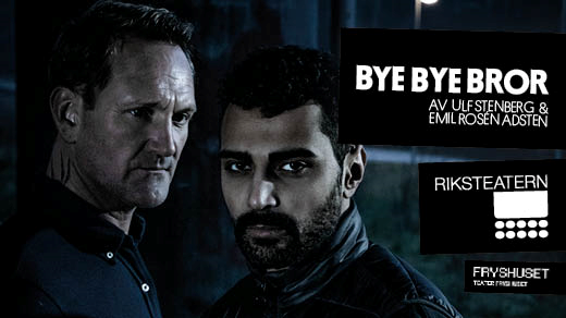 Bild för Bye Bye Bror, 2020-01-19, Medborgarhuset