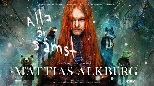 Bild för Alla är sämst - En föreställning m Mattias Alkberg, 2018-11-17, Nöjesfabriken
