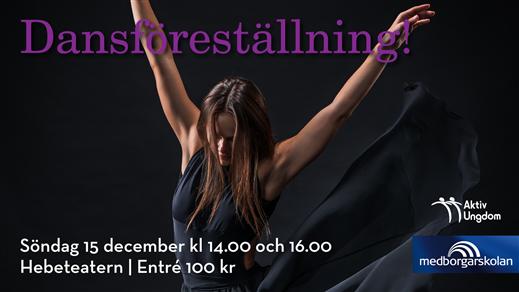 Bild för MEDBORGARSKOLANS DANSUPPVISNING 14:00, 2019-12-15, Hebeteatern, Folkets Hus Kulturhuset