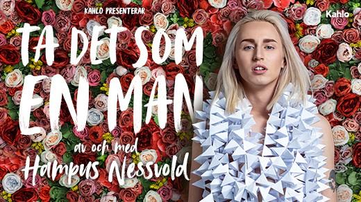 Bild för Hampus Nessvold - Ta det som en man, 2019-03-02, Hjalmar Bergman Teatern