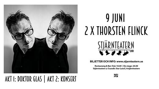 Bild för 2 x Thorsten Flinck, 2018-06-09, Stjärnteatern