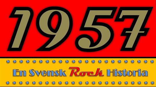 Bild för 1957 - En Svensk Rockhistoria, 2018-05-12, Flora Biograf onumrerad