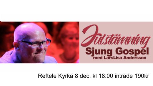 Bild för Julstämning med Sjung Gospel, 2018-12-08, Reftele Kyrka