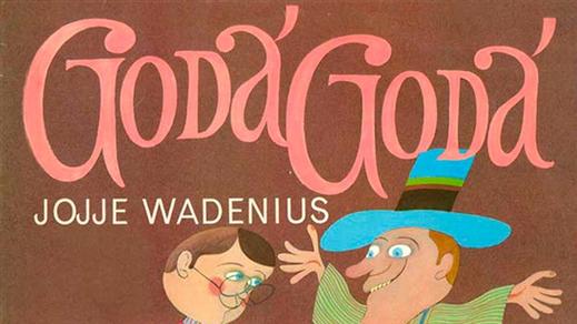 Bild för Jojje Wadenius Goda Goda (barnföreställning), 2019-08-04, Solhällan