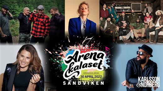 Bild för ArenaKalaset Sandviken 2022, 2022-04-30, Göransson Arena / Konsert