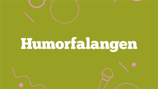 Bild för Humorfalangen - 20 feb, 2018-02-20, Mejeriet