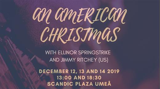 Bild för An American Christmas, 2019-12-13, Scandic Plaza Umeå